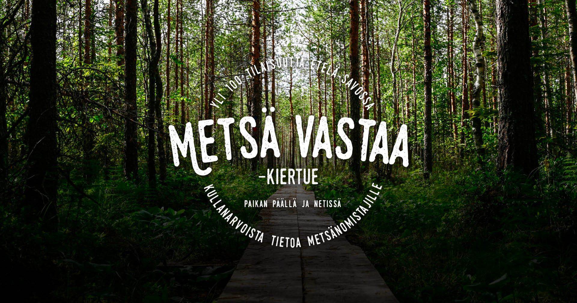 Metsä Vastaa -kiertue